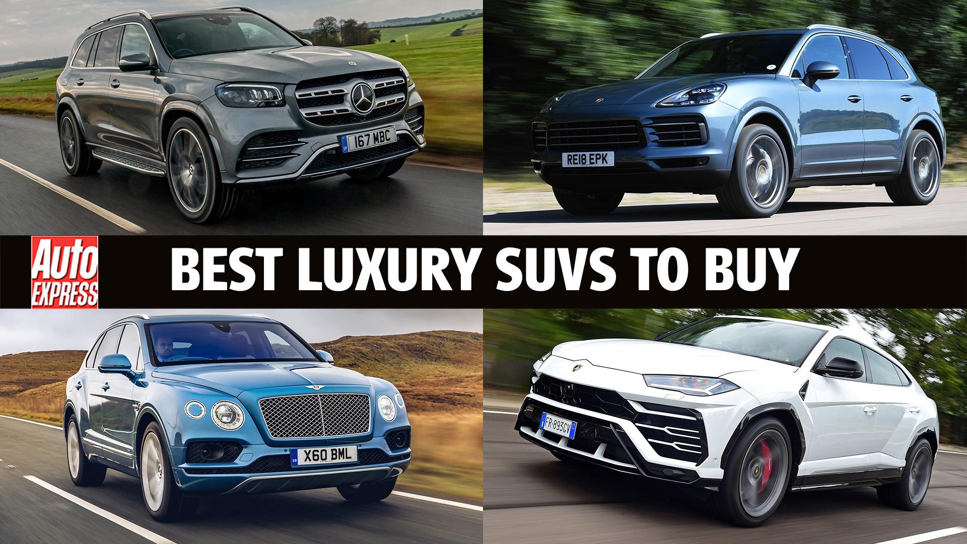 Best Luxury Suvs 2021 Auto Express
