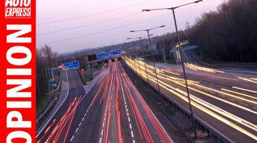 Opinion - motorways