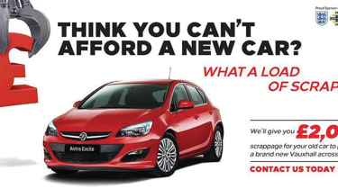 Vauxhall offers a voluntary scrappage scheme on new cars.